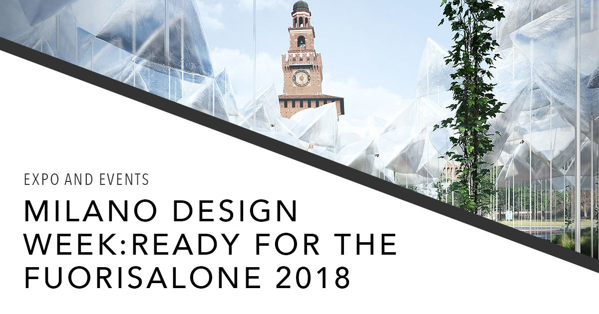94a19aff4cdf Fuorisalone 2018 in Milan on April 17 to 22, 2018